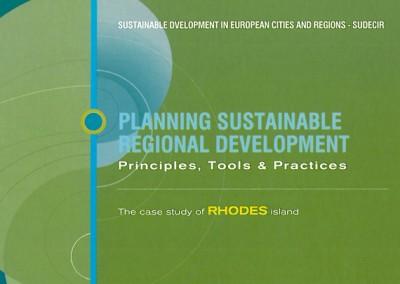 Planning Sustainable Regional Development: Principles, Tools & Practices – The case study of Rhodes Island-Greece, MIO-ECSDE – SUDECIR Project, 1999