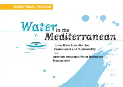 Water in the Mediterranean. Educational Package, MIO-ECSDE & GWP-Med, Athens, 2001