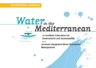 Water in the Mediterranean. Educational Package, MIO-ECSDE & GWP-Med, Athens, 2001
