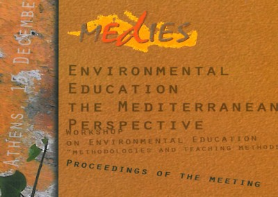 Environmental Education: The Mediterranean Perspective, Proceedings of the regional meeting, Athens , 14-15 December 2002