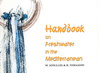 Handbook on freshwater in the Mediterranean, GWP-MED & MIO-ECSDE, Athens, 2003