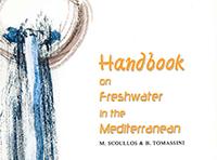 Handbook on freshwater in the Mediterranean, GWP-MED & MIO-ECSDE, Athens, 2003