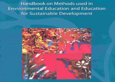 Handbook on methods used in Environmental Education and Education for Sustainable Development, MIO-ECSDE, Athens, 2004