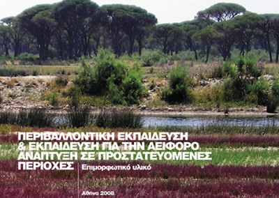 Environmental Education & Education for Sustainable Development in Protected Areas, MIO-ECSDE, Athens, 2008