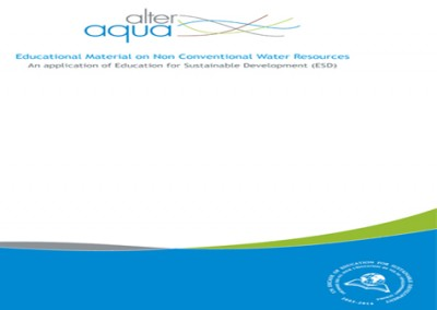 Alter Aqua: Educational Material on Non Conventional Water Resources, An application of Education for Sustainable Development (ESD). MIO-ECSDE & GWP-Med , 2012