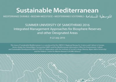 Summer University of Samothraki 2016. Integrated Management Approaches for Biosphere Reserves and other Designated Areas. Sustainable Mediterranean, Issue No 73, December 2016