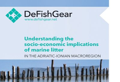 Understanding the socio-economic implications of marine litter in the Adriatic-Ionian macroregion. IPA-Adriatic DeFishGear project and MIO-ECSDE, 2017