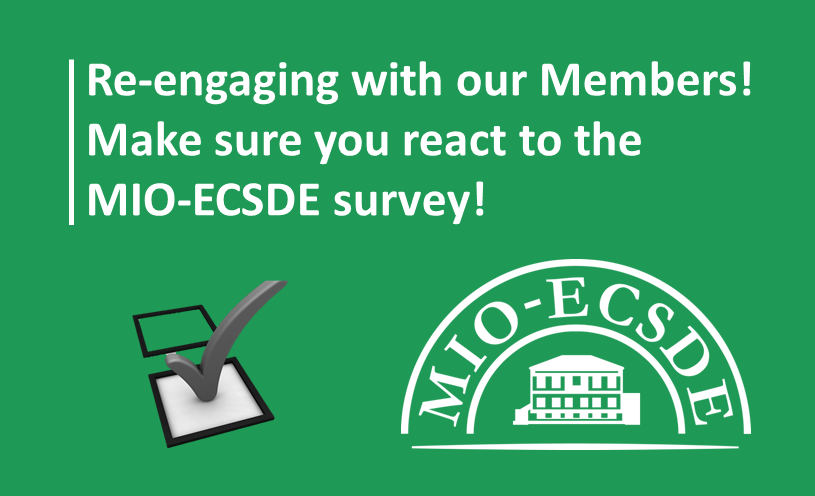 Re-engaging with our members: make sure you react to the MIO-ECSDE survey!