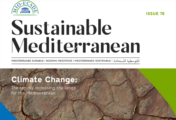 Climate Change: The rapidly increasing challenge for the Mediterranean. Issue No 78